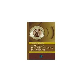Livro - Avaliação Pré-Operatória Pulmonar - Faresin