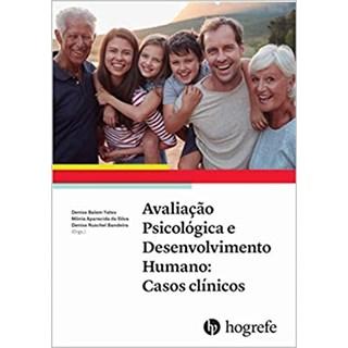 Livro - Avaliação Psicológica e Desenvolvimento Humano - Yates - Hogrefe