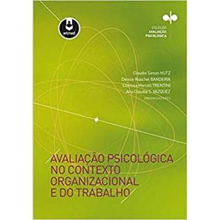 Livro - Avaliação Psicológica no Contexto Organizacional e do Trabalho - Huntz