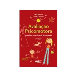 Livro Avaliação Psicomotora - Mattis - Wak