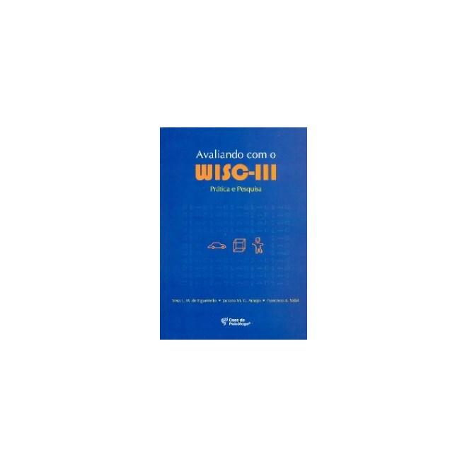 Livro -  Avaliando Com o Wisc III - Vidal - Casa do Psicólogo