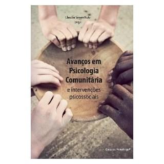 Livro - Avanços em Psicologia Comunitária e Intervenções Psicossociais - Hutz - Casa do Psicólogo