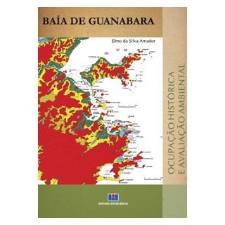 Livro - Baía de Guanabara: Ocupação histórica e avaliação ambiental - Amador
