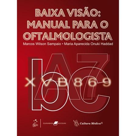 Livro - Baixa Visão Manual para o Oftalmologista - Sampaio BFI