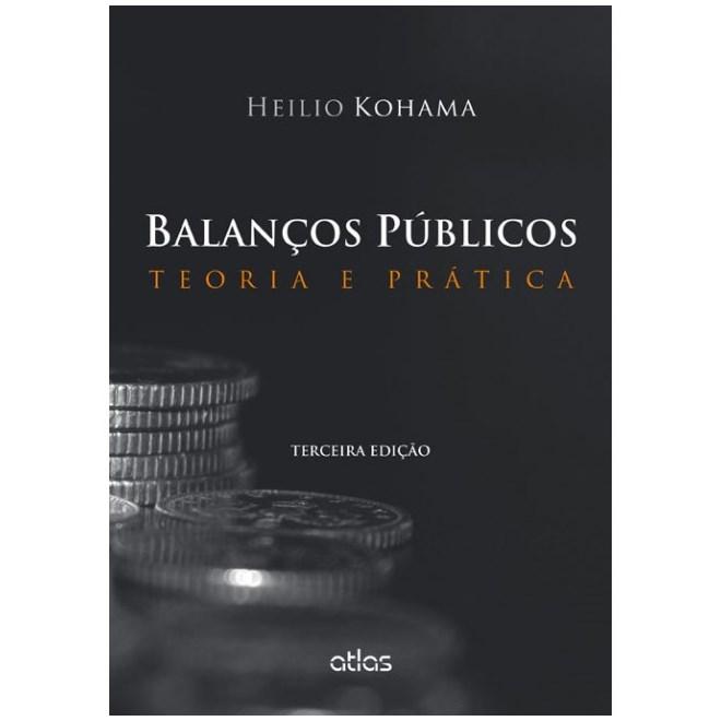 Livro - Balanços Públicos: Teoria e Prática - Kohama