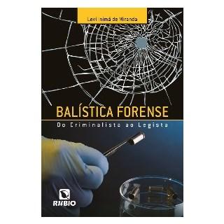Livro - Balística Forence - Miranda