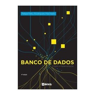 Livro - Banco De Dados Projetos E Implementação - MACHADO 4º edição