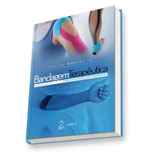 Livro - Bandagem Terapêutica - Conceito de Estimulação Tegumentar - Morini