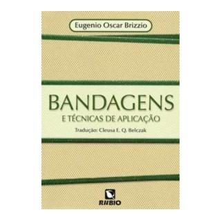 Livro - Bandagens e Técnicas de Aplicação - Brizzio