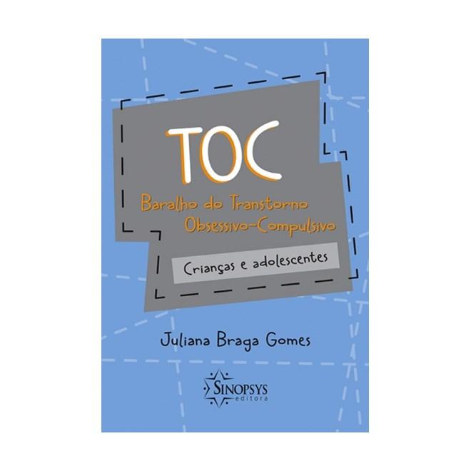 Livro - Baralho do Transtorno Obsessivo - Compulsivo: Crianças e Adolescentes - Gomes