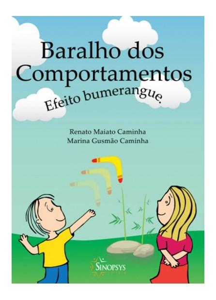 Livro - Baralho dos Comportamentos: Efeito Bumerangue - Caminha 1ª edição