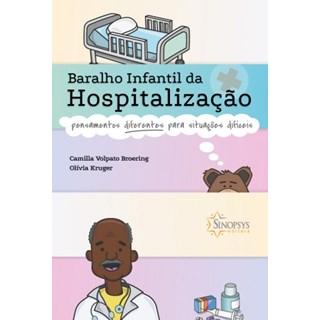 Livro - Baralho Infantil da Hospitalização: Pensamentos para Situações Difíceis - Broering