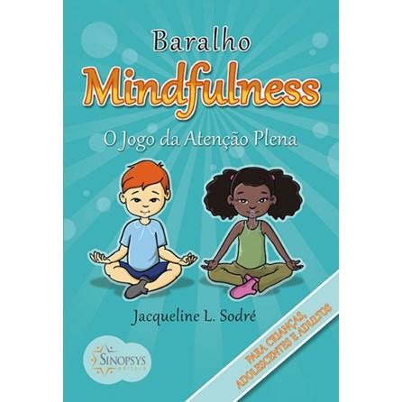 Livro - Baralho Mindfulness: O Jogo da Atenção Plena - Sodré