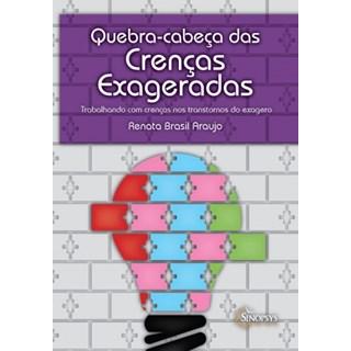 Livro - Baralho Quebra-Cabeça das Crenças Exageradas - Araújo