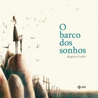 Livro Barco dos Sonhos, O - Coelho - Positivo