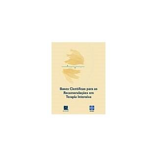 Livro - Bases Científicas para as Recomendações em Terapia Intensiva - SOTIERJ