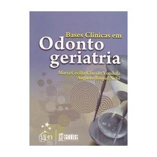 Livro - Bases Clínicas em Odontogeriatria - Vendola