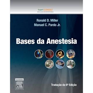 Livro - Bases da Anestesia - Miller