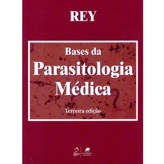 Livro - Bases da Parasitologia Médica - Rey