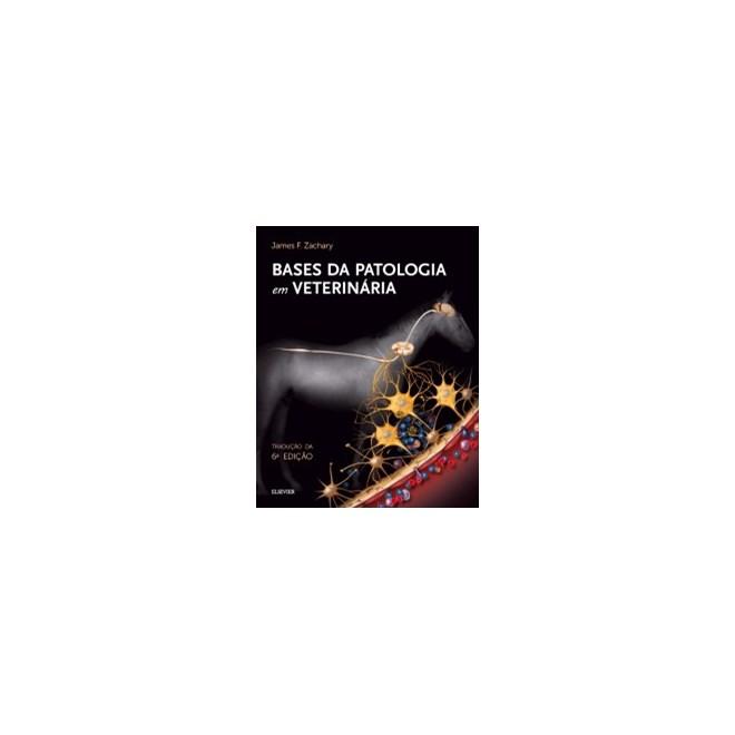 Livro - Bases da Patologia em Veterinária - McGavin 6ª edição