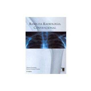 Livro - Bases da Radiologia Convencional - Savarego #
