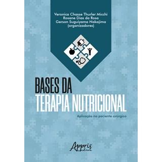 Livro - Bases da Terapia Nutricional - Micchi - Appris