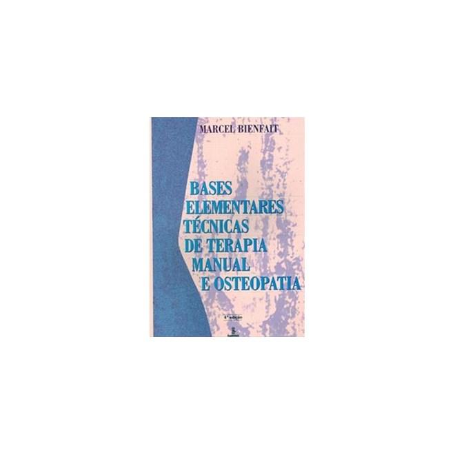Livro - Bases Elementares Técnicas de Terapia Manual e Osteopatia - Bienfait