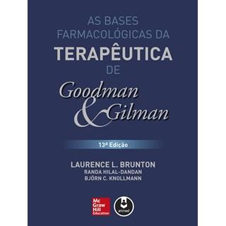 Livro Bases Farmacológicas da Terapêutica, As - Goodman e Gilman