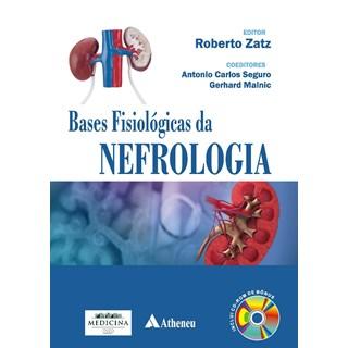 Livro - Bases Fisiológicas da Nefrologia - Zatz