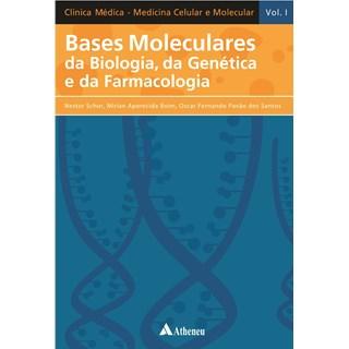 Livro - Bases Moleculares da Biologia, da Genética e da Farmacologia - SchorBF