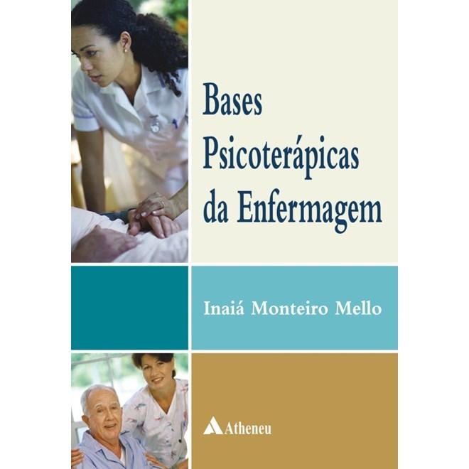 Livro - Bases Psicoterápicas da Enfermagem - Mello