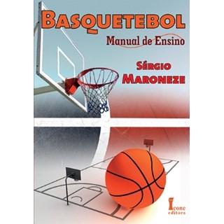 Livro - Basquetebol - Manual de Ensino - Maroneze