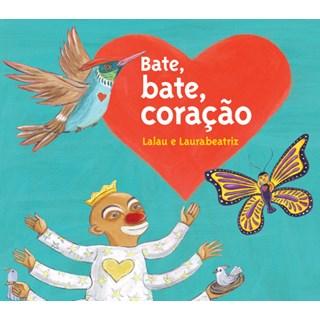 Livro - Bate, Bate, Coração - Laulau e LauraBeatriz