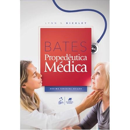 Livro - Bates Propedêutica Médica - Bickley