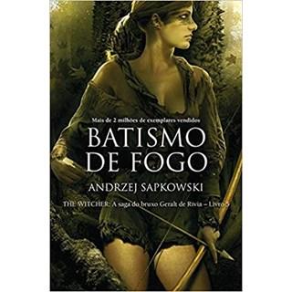 Livro - Batismo de fogo - Sapkowski - Wmf Martins Fontes