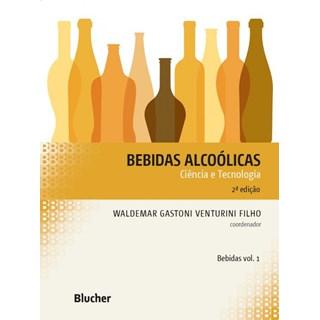 Livro - Bebidas Alcoólicas - Vol 1 - Venturini Filho