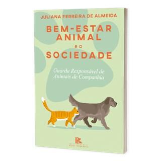 Livro - Bem-Estar Animal e a Sociedade - Almeida - Brazil Publishing