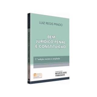 Livro - Bem Jurídico-Penal e Constituição - Prado