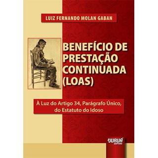 Livro - Benefício de Prestação Continuada (LOAS) - Gaban - Juruá