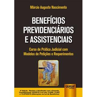 Livro - Benefícios Previdenciários e Assistenciais - Nascimento - Juruá