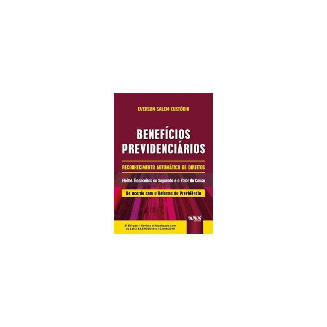 Livro - Benefícios Previdenciários - Reconhecimento Automático de Direitos - Custódio 2º edição
