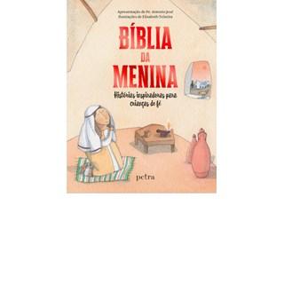 Livro - Bíblia Da Menina - Pe Antonio José