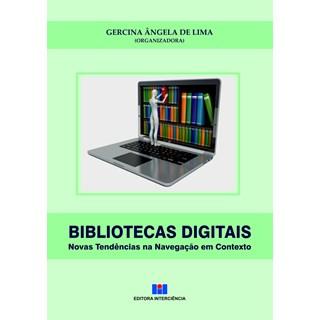 Livro - Bibliotecas Digitais - Novas Tendências na Navegação em Contexto - Lima