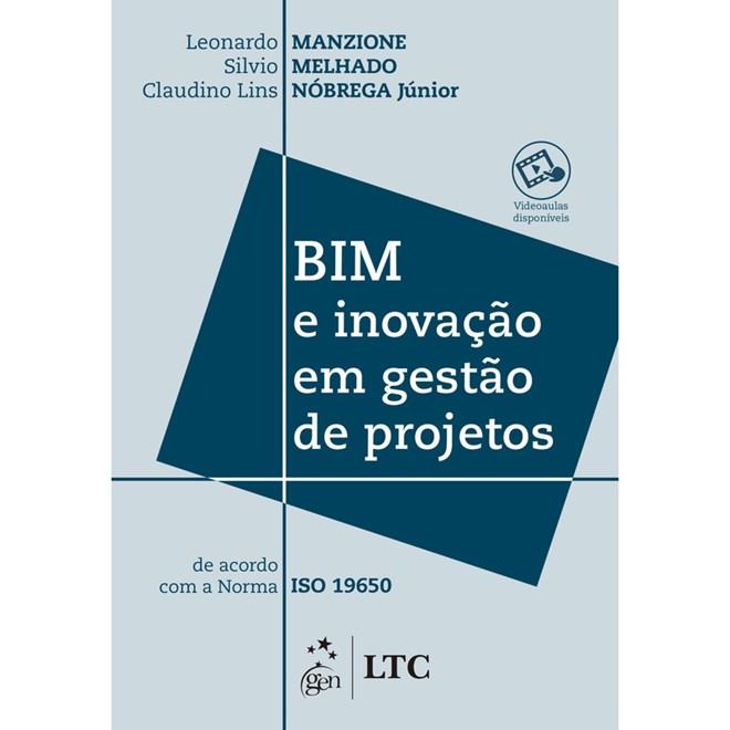 Livro BIM e Inovação em Gestão de Projetos - Manzione - LTC