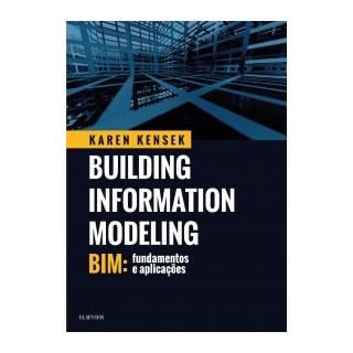 Livro - BIM: Fundamentos e Aplicações - Kensek