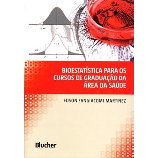 Livro - Bioestatística para os Cursos de Graduação da Área da Saúde - Martinez 1ª edição