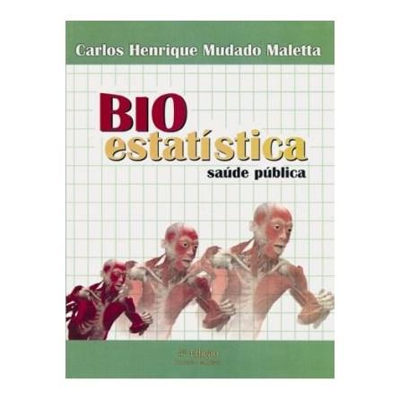 Livro - Bioestatística - Saúde Pública - Maletta