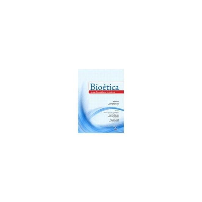 Livro - Bioética - Uma Diversidade Temática - Ruiz