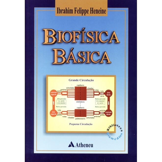 Livro - Biofísica Básica - Heneine