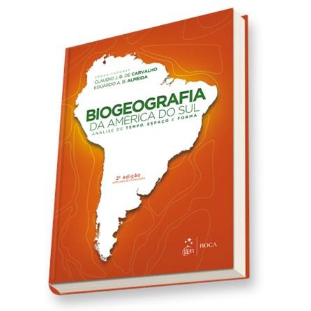 Livro - Biogeografia da America do sul - Carvalho